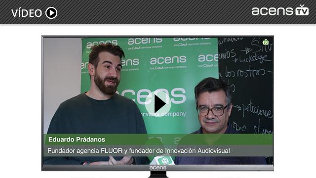 eduardo-pradanos-francisoc-asensi-innovacion-audiovisual-acens-blog-cloud